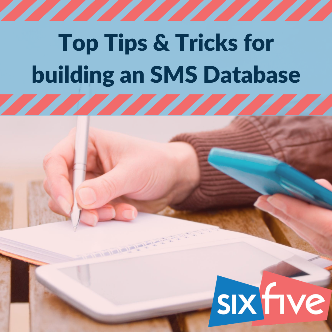 Top tips for creating a database for SMS campaigns