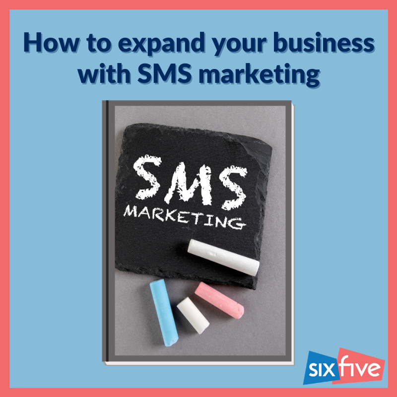 How to expand your Business with SMS Marketing?