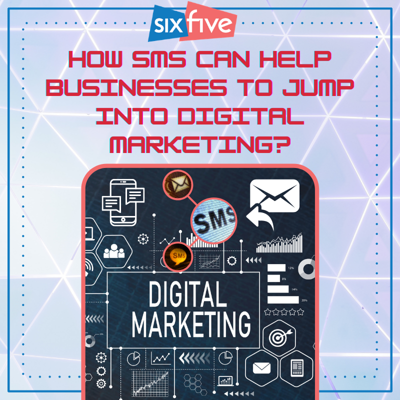 How SMS can help businesses to jump into digital marketing?