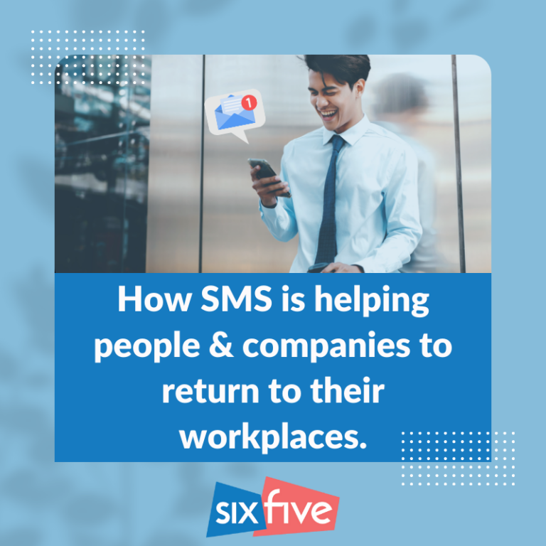 Blog-How SMS is helping people & companies return to their workplaces